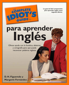 The Complete Idiot's Guide to para aprender inglés