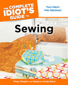 The Complete Idiot's Guide to Sewing, ed. 3