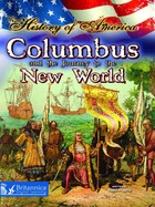 Columbus and the Journey to the New World, ed. , v.