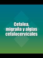 Cefalea, migraña y algias cefalocervicales, ed. 2