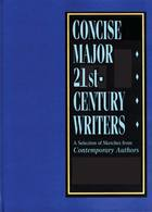 Concise Major 21st Century Writers, ed. , v.