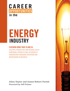 Career Opportunities in the Energy Industry, ed. , v.