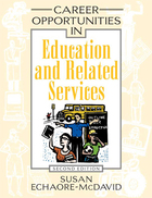 Career Opportunities in Education and Related Services, ed. 2, v.