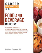 Career Opportunities in the Food and Beverage Industry, ed. , v.