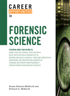 Career Opportunities in Forensic Science, ed. , v.