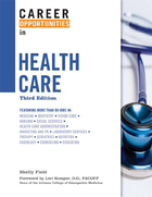 Career Opportunities in Health Care, ed. 3, v.
