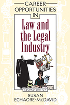 Career Opportunities in Law and the Legal Industry, ed. 2, v.