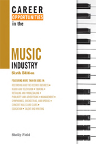 Career Opportunities in the Music Industry, ed. 6, v.