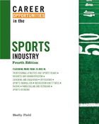 Career Opportunities in the Sports Industry, ed. 4, v.