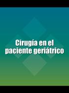 Cirugía en el paciente geriátrico