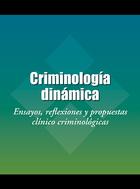 Criminología dinámica, ed. 2
