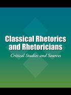 Classical Rhetorics and Rhetoricians