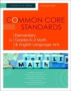Common Core Standards for Elementary Grades K–2 Math & English Language Arts
