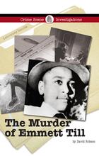 The Murder of Emmett Till, ed. , v.