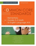 Common Core Standards for Elementary Grades 3–5 Math & English Language Arts