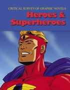 Heroes & Superheroes, ed. , v.