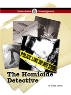 The Homicide Detective, ed. , v.