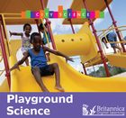 Playground Science, ed. , v.