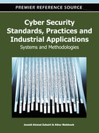 Cyber Security Standards, Practices and Industrial Applications, ed. , v.
