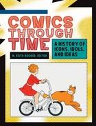Comics Through Time, ed. , v.