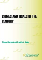Crimes and Trials of the Century, ed. , v.