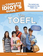 The Complete Idiot's Guide to The TOEFL®