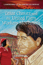 Cesar Chavez and the United Farm Workers Movement, ed. , v.