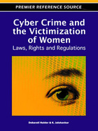 Cyber Crime and the Victimization of Women, ed. , v.