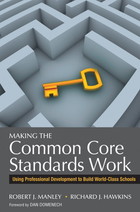 Making the Common Core Standards Work, ed. , v.