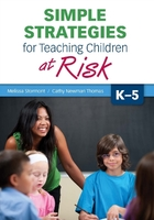 Simple Strategies for Teaching Children at Risk, K-5, ed. , v.