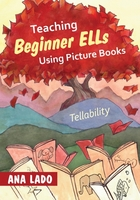 Teaching Beginner ELLs Using Picture Books
