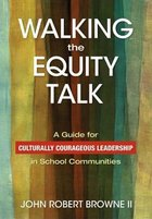 Walking the Equity Talk, ed. , v.