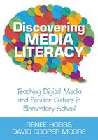Discovering Media Literacy, ed. , v.