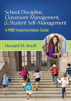 School Discipline, Classroom Management, and Student Self-Management: A PBS Implementation Guide, ed. , v.