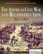 The American Civil War and Reconstruction, ed. , v.