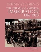 The Dream of America, ed. , v.