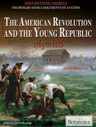 The American Revolution and the Young Republic, ed. , v.