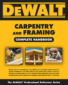 DeWALT® Carpentry and Framing, ed. , v.