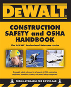 DeWALT® Construction Safety and OSHA Handbook, ed. , v.