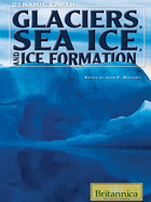 Glaciers, Sea Ice, and Ice Formation, ed. , v.