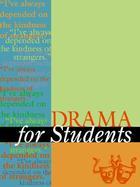 Drama for Students, ed. , v. 12