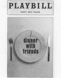 Playbill cover from a 2000 theatrical production of Dinner With Friends, directed by Daniel Sullivan