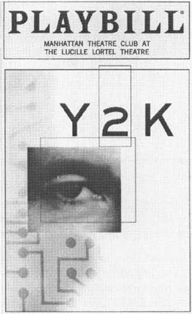Playbill cover from the 1999 theatrical production of Y2K, directed by Bob Balaban