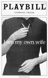 Playbill from a production of I Am My Own Wife at Playwrights Horizons