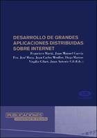 Desarrollo de grandes aplicaciones distribuidas sobre internet