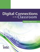 Digital Connections in the Classroom, ed. , v.