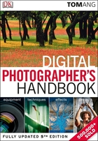 Digital Photographer's Handbook, ed. 5, v.