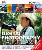 Digital Photography Masterclass, ed. 2