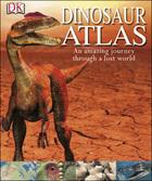 Dinosaur Atlas, ed. , v.