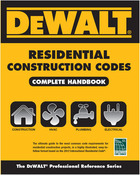 DeWALT® Residental Construction Codes, ed. , v.